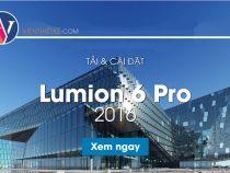 Download Lumion 6.0 Full – Hướng dẫn tải và cài đặt Lumion 6 3D