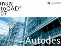 Download Auto Cad 2007  – Hướng dẫn tải và cài đặt Auto Cad 2007 Full Crack